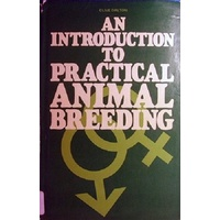 An Introduction To Practical Animal Breeding