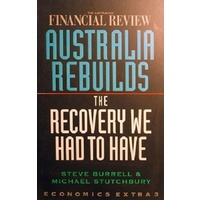 Australia Rebuilds. The Recovery We Had To Have