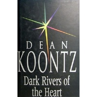 Dark Rivers Of The Heart