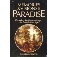 Memories And Visions Of Paradise