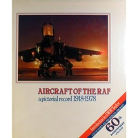 Aircraft of the RAF. A pictorial record, 1918-1978