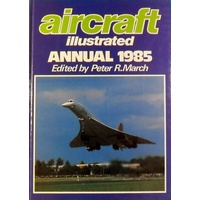 Aircraft Illustrated Annual 1985