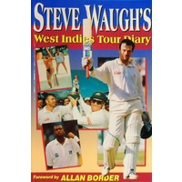 Steve Waugh's West Indies Tour Diary