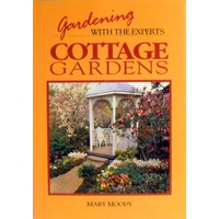 Gardening With The Experts. Cottage Gardens