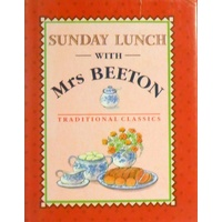 Sunday Lunch With Mrs. Beeton