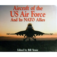 Aircraft Of The US Air Force And Its NATO Allies