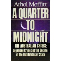 A Quarter To Midnight. The Australian Crisis