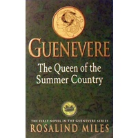 Guenevere. The Queen Of The Summer Country