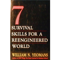 7 Survival Skills For A Reengineered World