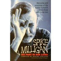 Spike Milligan. His Part In Our Lives