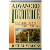 Advanced Obedience. Easier Than You Think