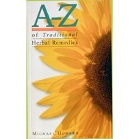 A-Z Of Traditional Herbal Remedies