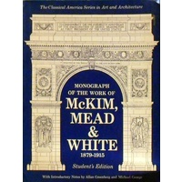 Monograph Of The Work Of McKim, Mead & White 1879-1915