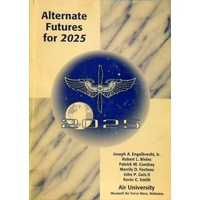 Alternate futures for 2025