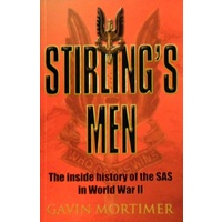 Stirling's Men. The Inside History Of The SAS In World War II