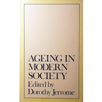 Ageing in Modern Society. Contemporary Approaches