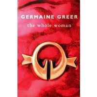 Germaine Greer. The Whole Woman