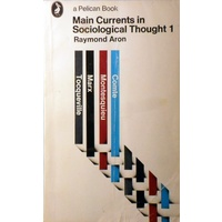 Main Currents In Sociological Thought 1