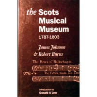 The Scots Musical Museum 1787-1803