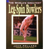 The World's Greatest Leg-Spin Bowlers