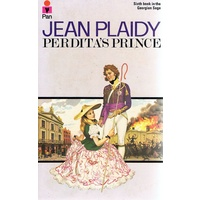 Perdita's Prince. Sixth Book In The Georgian Saga.