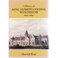 A History Of King Alfred's College, Winchester 1840-1980