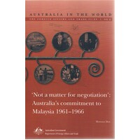 Australia In The World. The Foreign Affairs And Trade Files. No 2