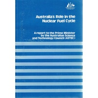 Australia's Role In The Nuclear Fuel Cycle