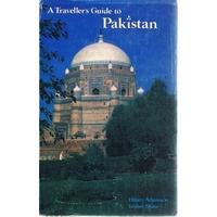 A Travellers Guide To Pakistan