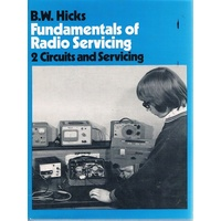 Fundamentals Of Radio Servicing. 2 Circuits And Servicing