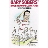 Gary Sobers' Most Memorable Matches