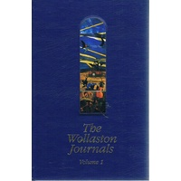 The Wollaston Journals. Volume 1 1840-1842