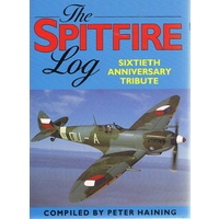 The Spitfire. Sixtieth Anniversary Tribute