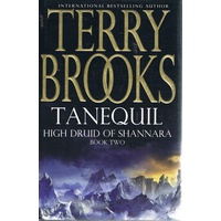 Tanequil. High Druid Of Shannara, Book Two