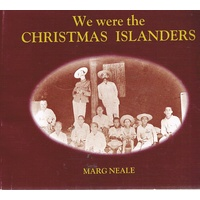 We Were The Christmas Islanders 1906-1980
