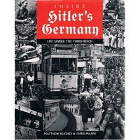 Inside Hitler's Germany. Life Under The Third Reich