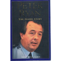 Peter Ryan. The Inside Story