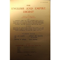 The english and empire digest. With complete and exhaustive annotations. (volume XXXII)