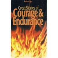 Great Stories Of Courage And Endurance