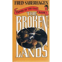 The Broken Lands. Empire Of The East, Book 1