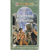 Riverwind In Plainsman. Dragon Lance.Preludes II Volume One