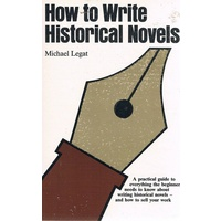 How To Write Historical Novels