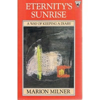 Eternity's Sunrise. A Way Of Keeping A Diary