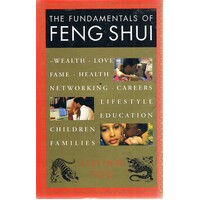 The Fundamentals Of Feng Shu