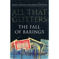 All That Glitters. The Fall Of Barings