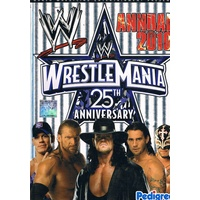 WrestleMania 25th Anniversary. Annual 2010