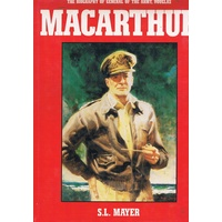 The Biography Of General Of The Army, Douglas Macarthur