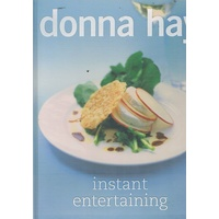 Donna Hay. Instant Entertaining