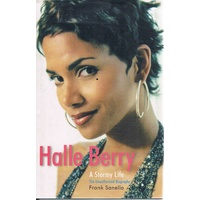 Halle Berry. A Stormy Life