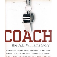 Coach. The A. L. Williams Story